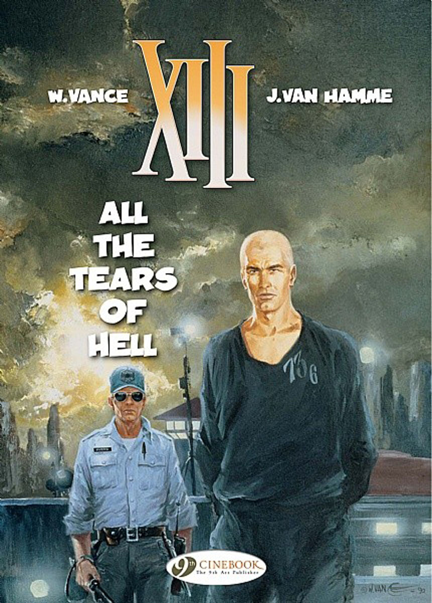 XIII Vol.3: All the Tears of Hell crusade vol 3 the master of machines