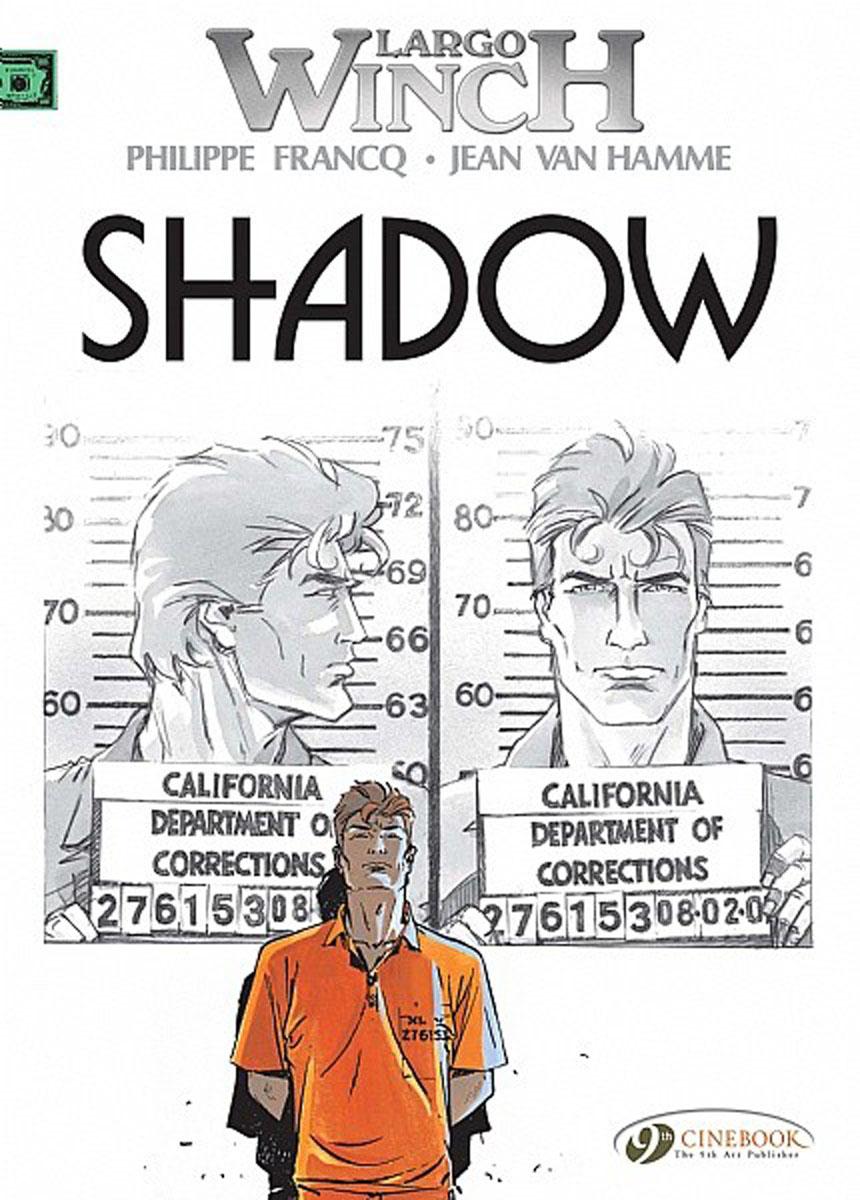 Largo Winch Vol.8: Shadow crusade vol 3 the master of machines