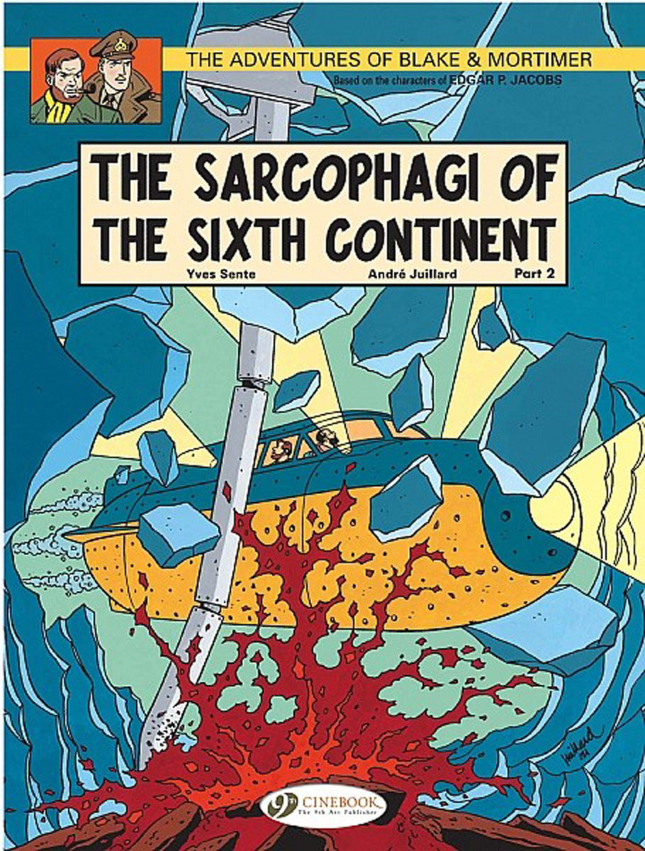 Blake & Mortimer Vol.10: The Sarcophagi of the Sixth Continent Part 2 james blake james blake the colour in anything 2 lp