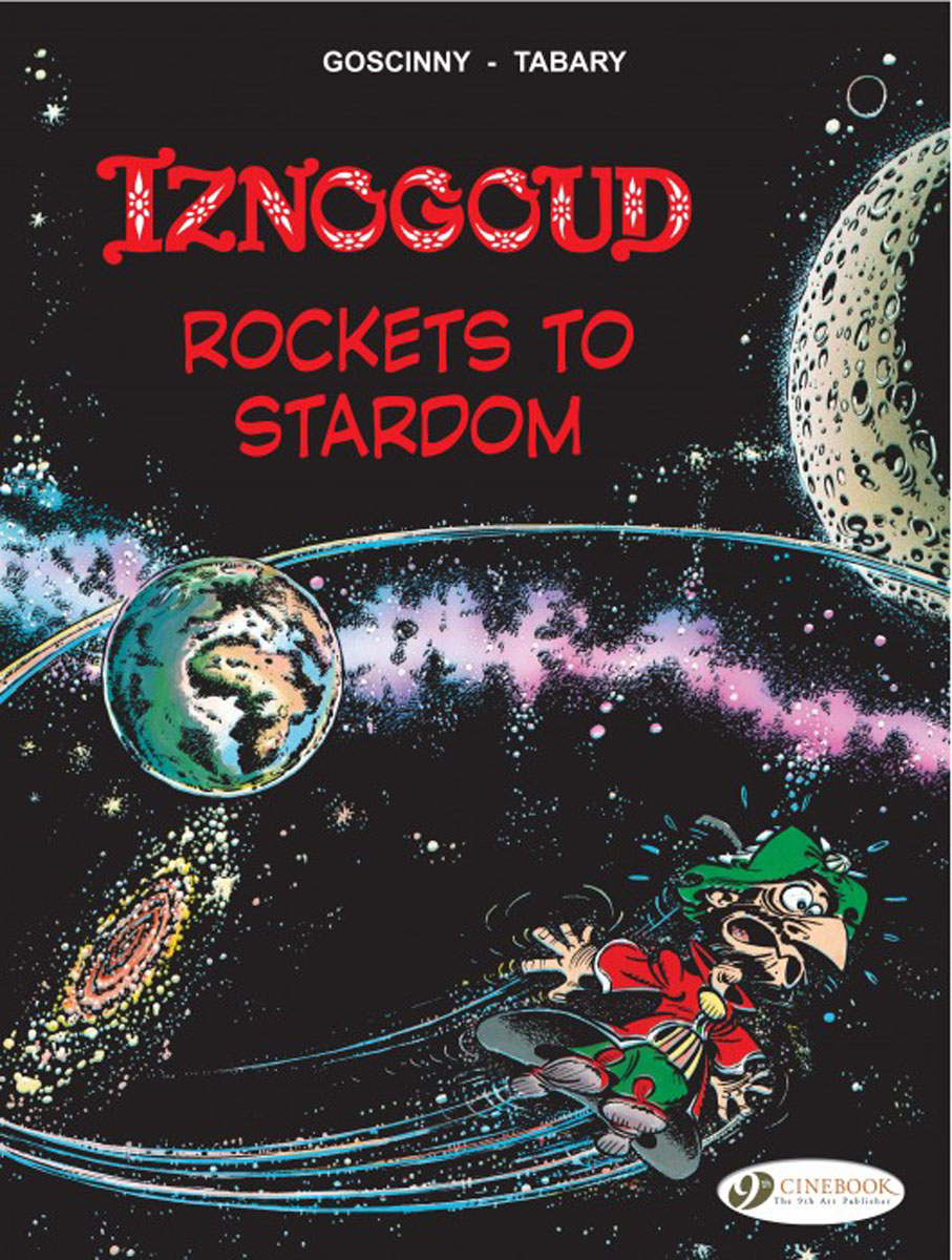Iznogoud Vol.8: Rockets to Stardom