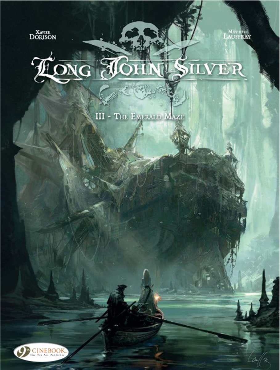 Long John Silver: Volume 3: The Emerald Maze long john silver volume 3 the emerald maze