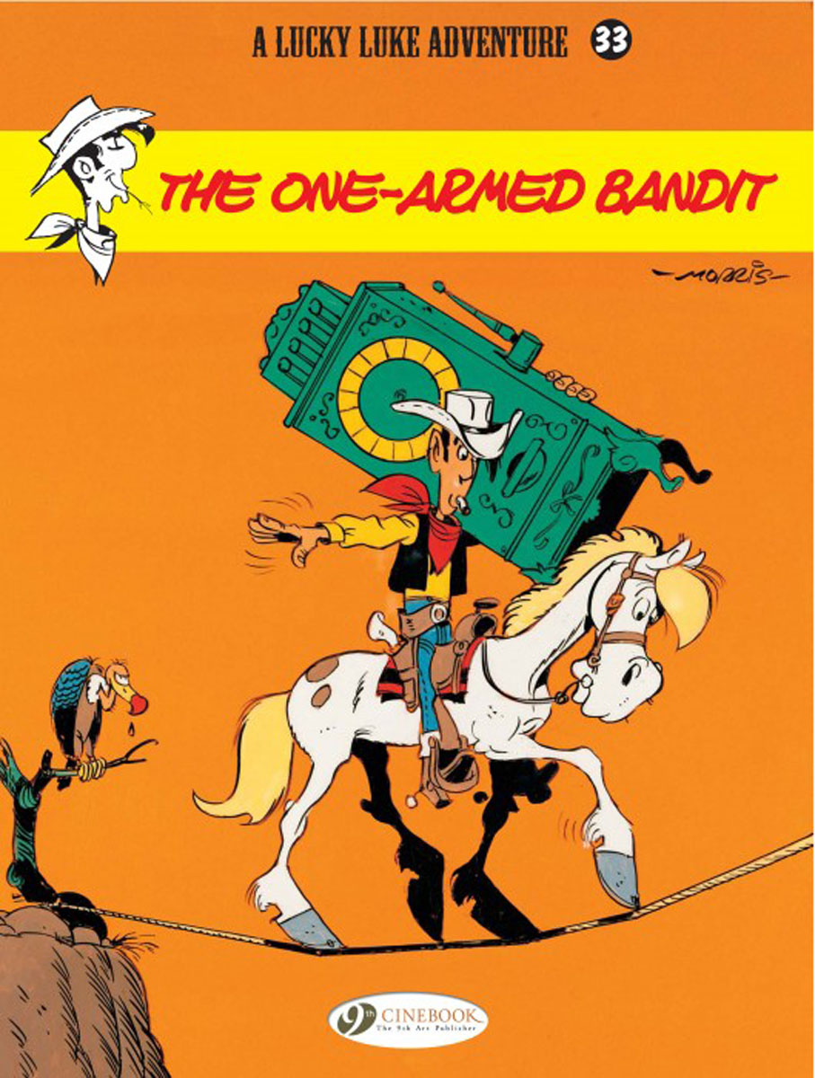 Lucky Luke Vol.33 The One Armed Bandit lucky luke vol 12 the rivals of painful gulch