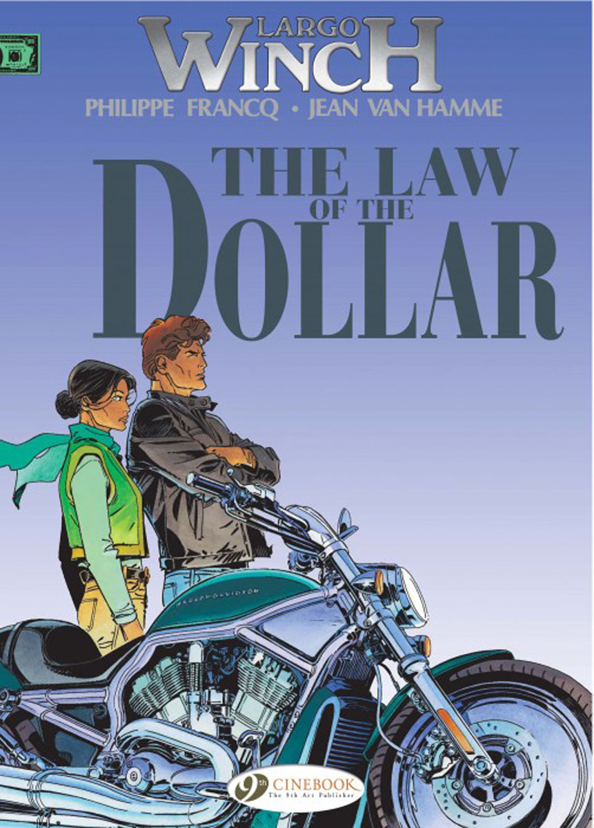 Largo Winch Vol.10: The Law of the Dollar the law and the lady