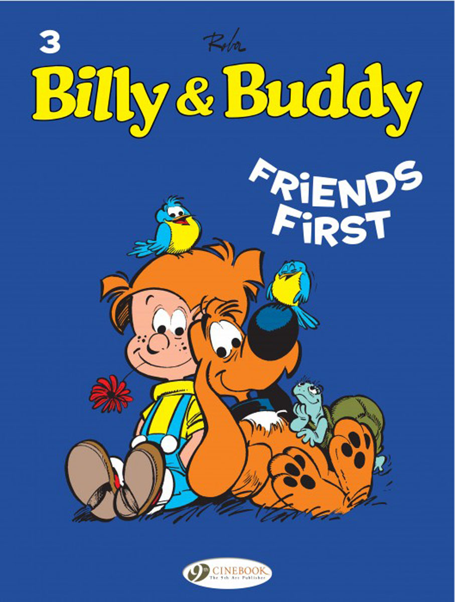 Billy & Buddy Vol.3: Friends First everything will be all right