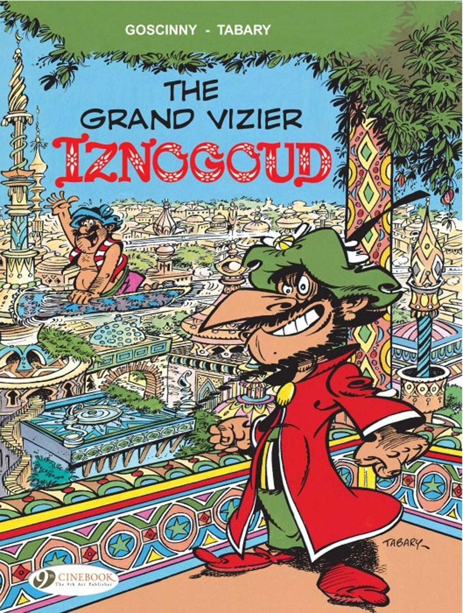 Iznogoud Vol. 9 iznogoud vol 2 the caliph s vacation