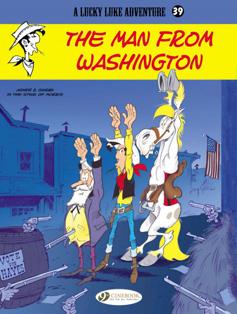 Lucky Luke Vol.39 The Man From Washington lucky luke vol 12 the rivals of painful gulch