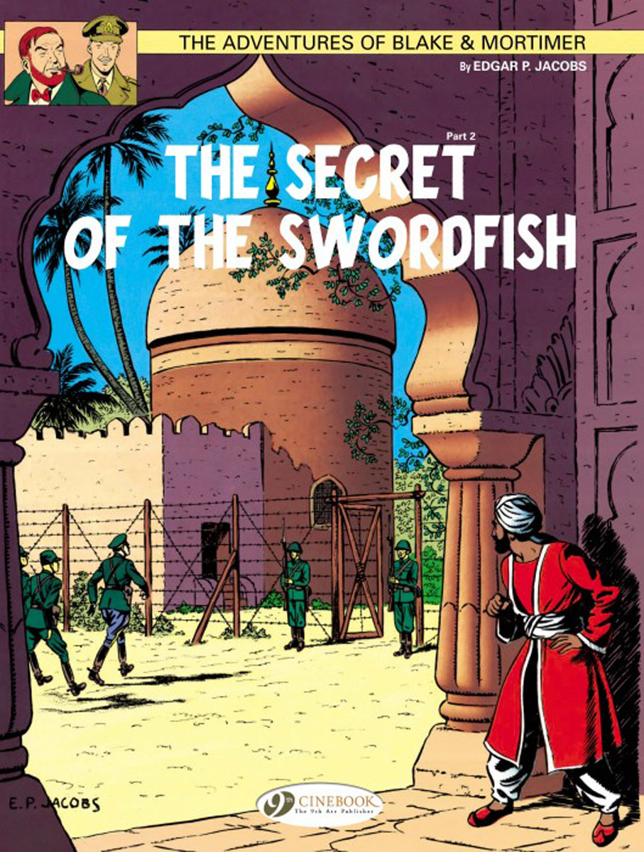 Blake & Mortimer Vol.16: The Secret of the Swordfish Part 2 emmett cox retail analytics the secret weapon