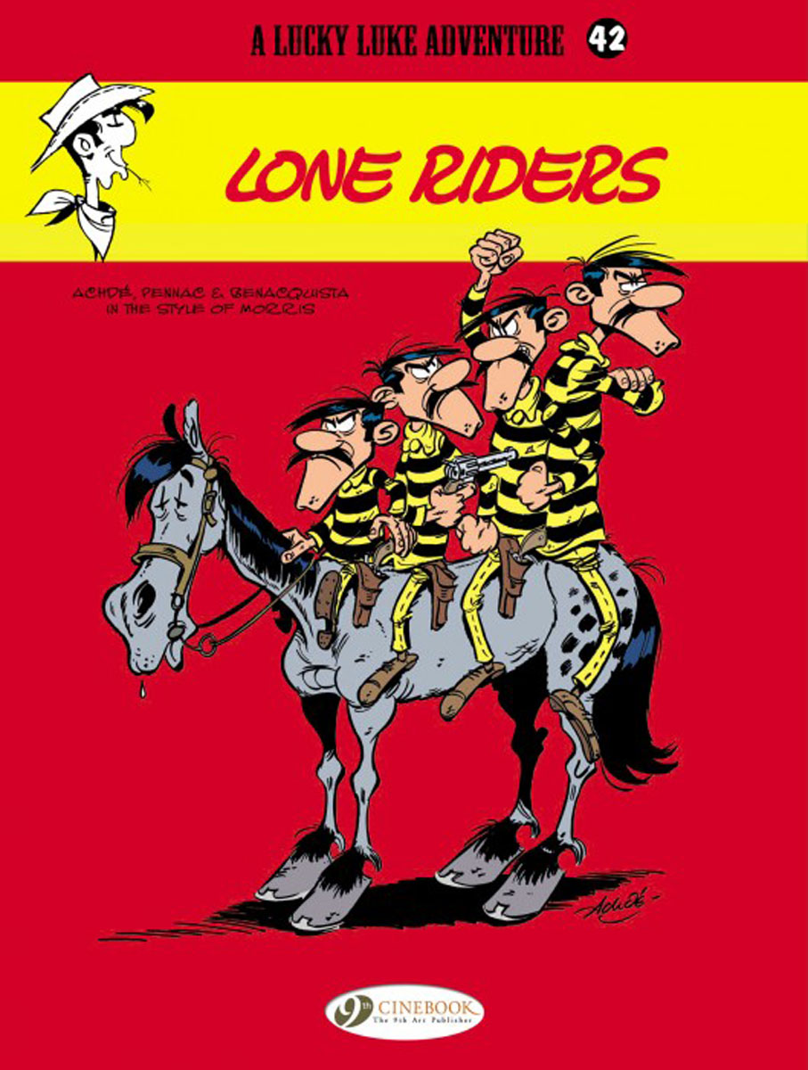 Lucky Luke Vol. 42 Lone Riders lucky luke vol 12 the rivals of painful gulch