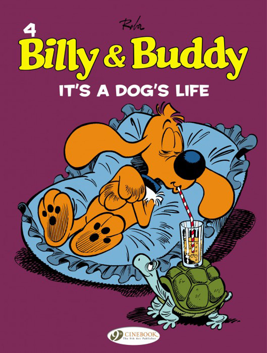 Billy & Buddy Vol.4: It's A Dog's Life