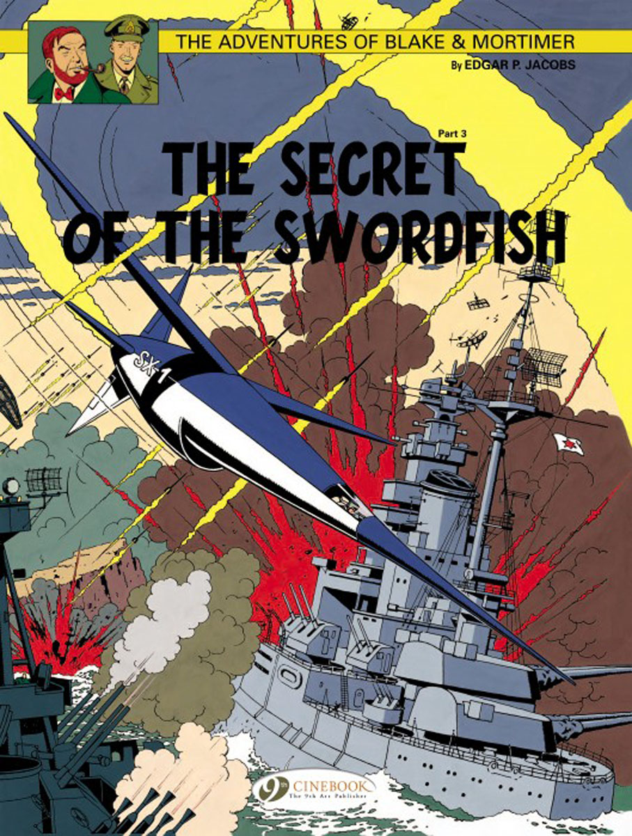Blake & Mortimer Vol. 17: The Secret of the Swordfish Part 3 last templar vol 3 the the sunken church
