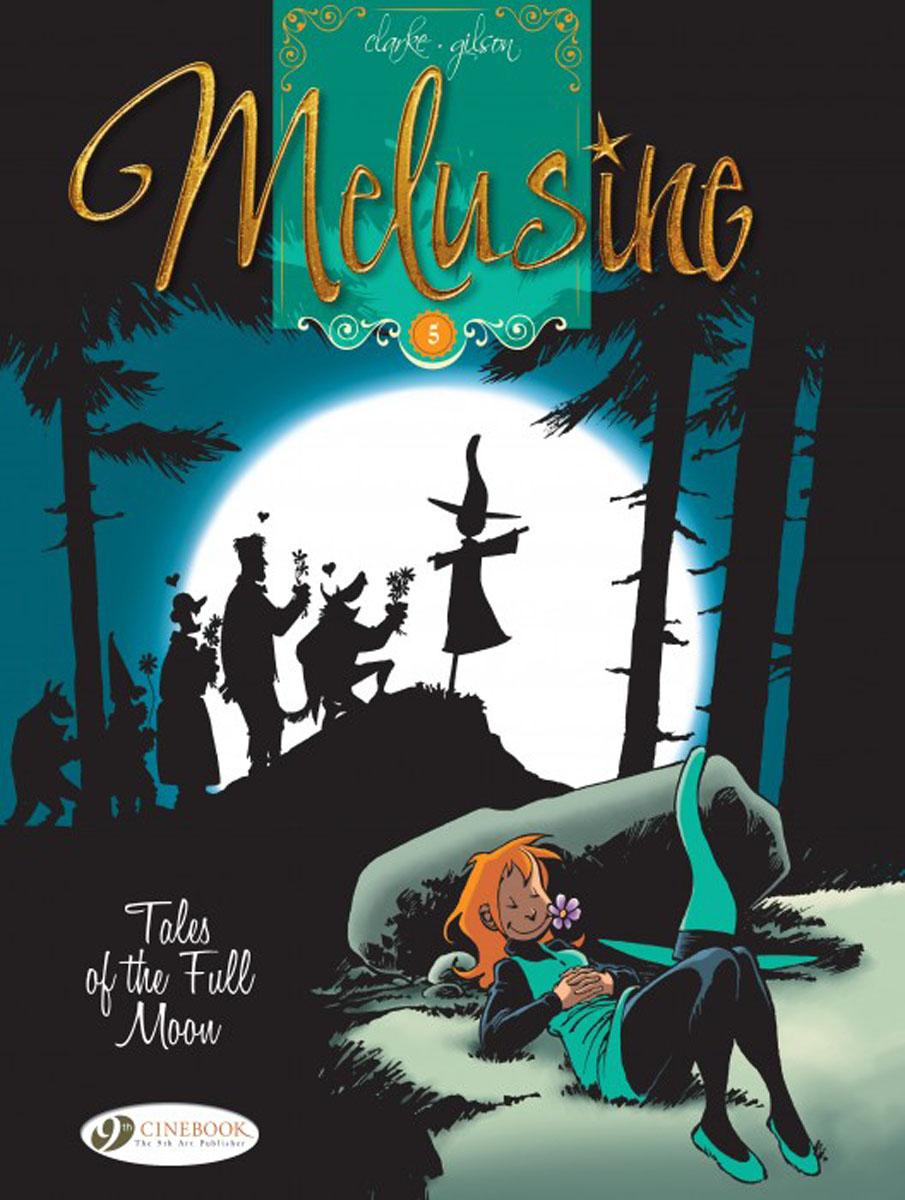 Melusine Vol.5: Tales of the Full Moon the tales of bauchelain and korbal broach vol 1