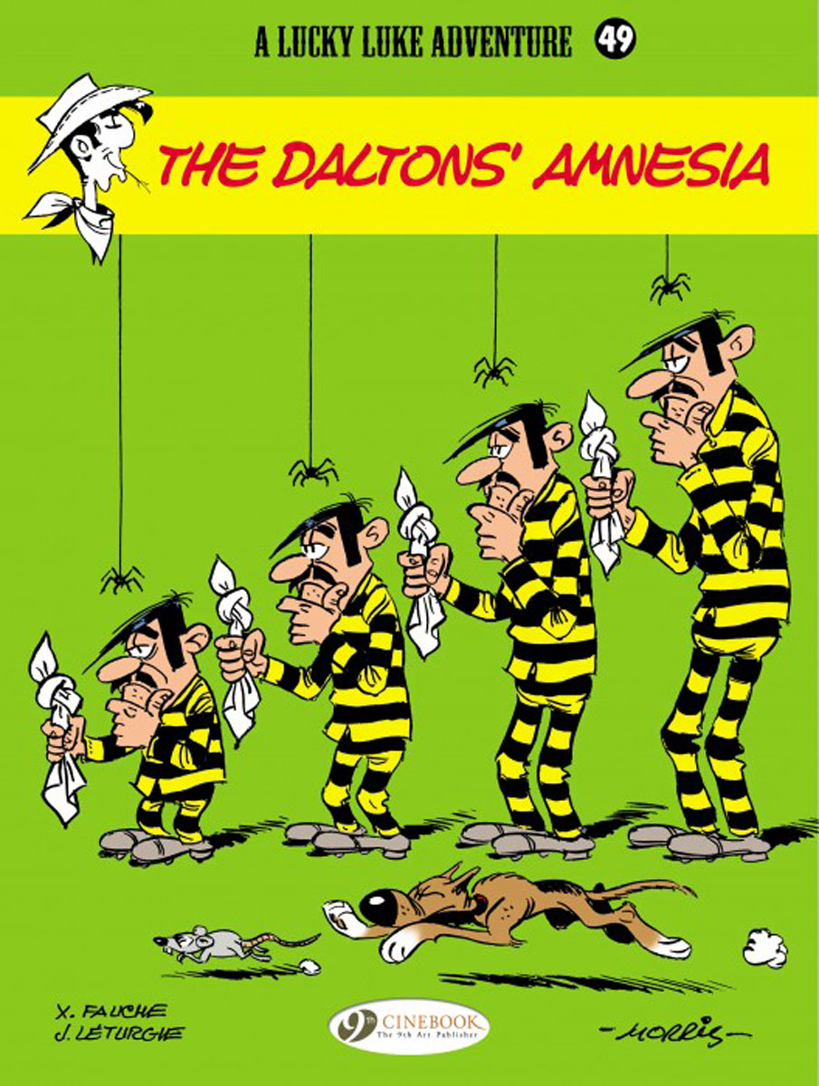 Lucky Luke Vol. 49: The Daltons' Amnesia lucky luke vol 12 the rivals of painful gulch