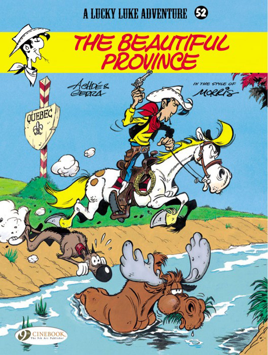 Lucky Luke Vol. 52: The Beautiful Province lucky luke vol 12 the rivals of painful gulch