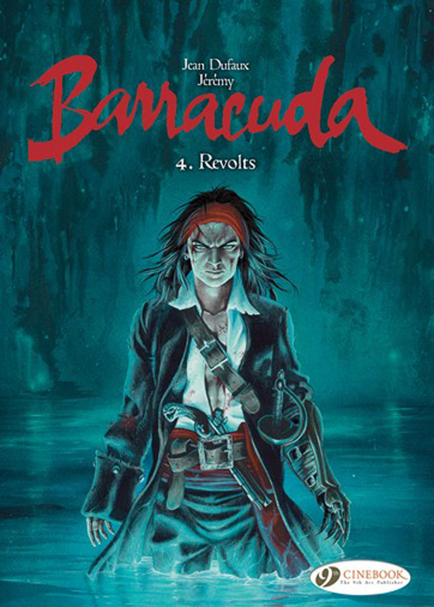 Barracuda Vol 4: Revolts the shred of betrayal