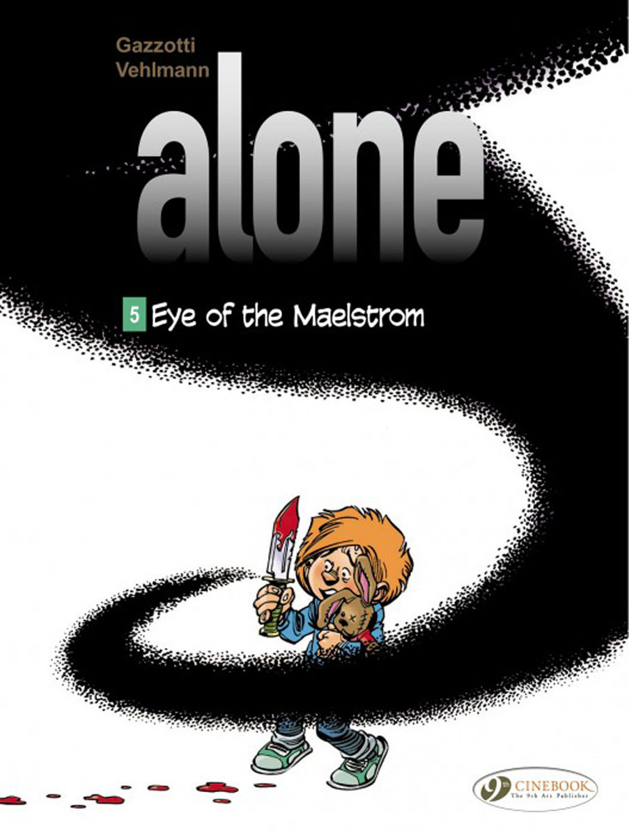 Alone Vol. 5: Eye of the Maelstrom the zone