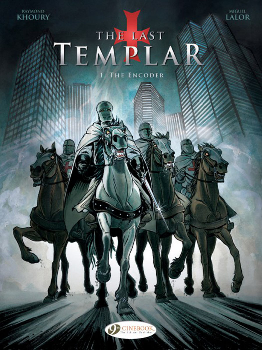 Last Templar Vol. 1, The: The Encoder the knights of pendragon vol 1