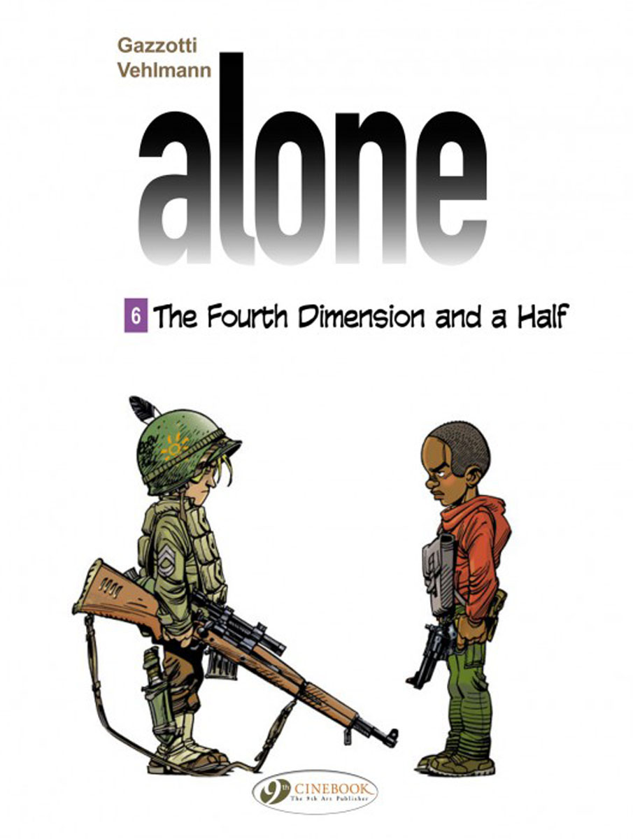 Alone Vol. 6: The Forth Dimension and a Half