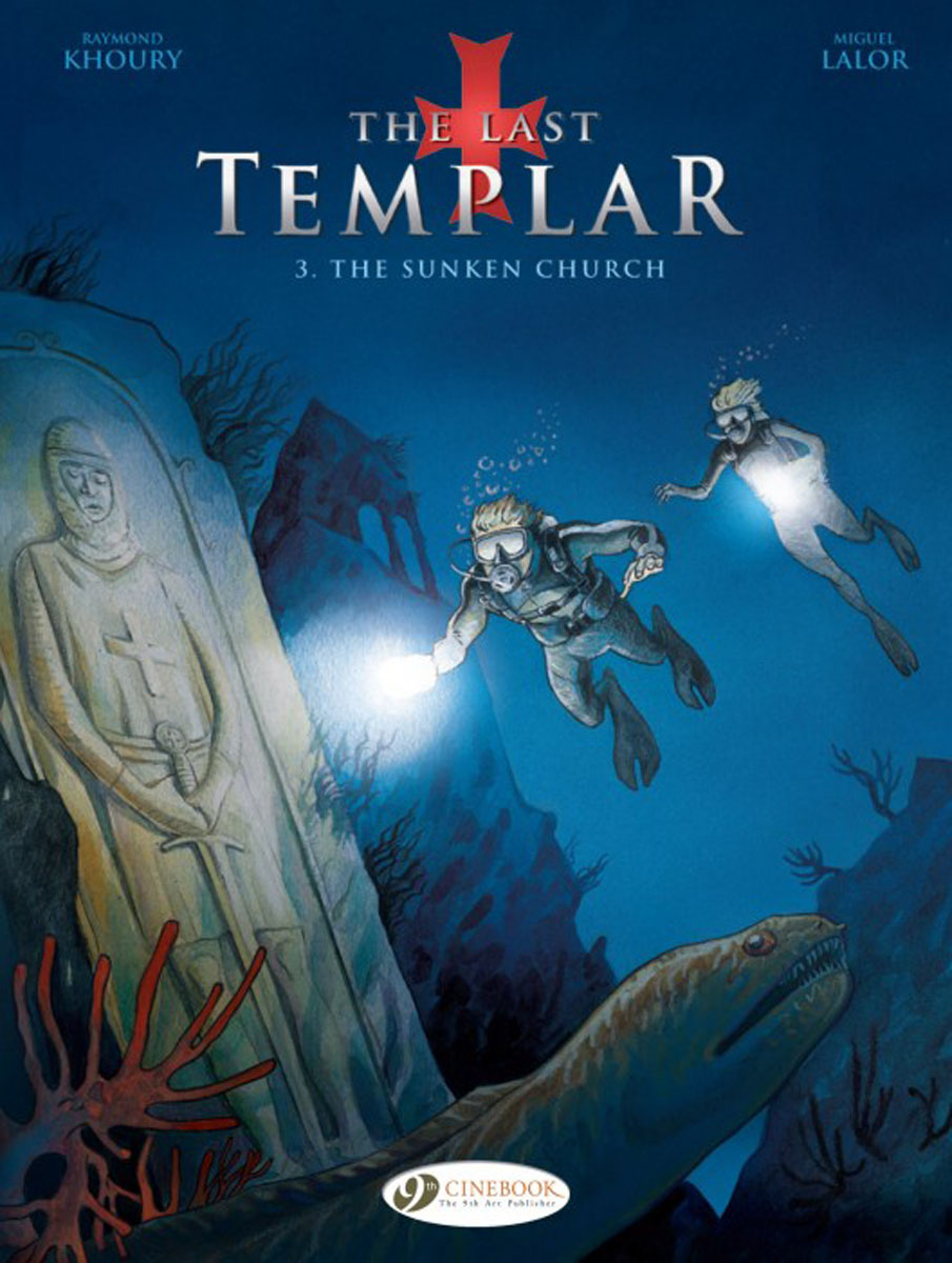 Last Templar Vol.3, The: The Sunken Church купить