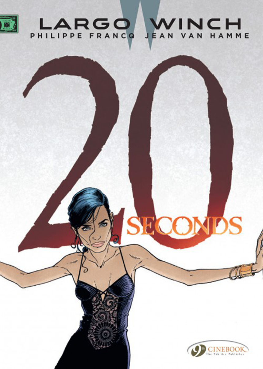 Largo Winch Vol. 16: 20 Seconds largo winch vol 4 the hour of the tiger