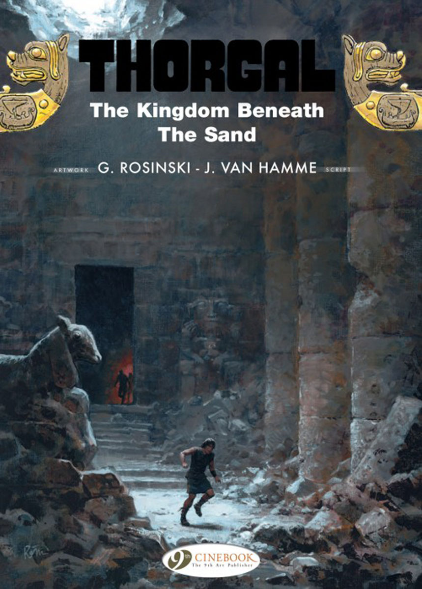 Thorgal Vol.18: The Kingdom Beneath the Sand thorgal vol 17 the blue plague