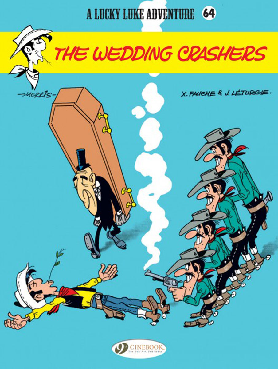 Lucky Luke Vol. 64: The Wedding Crashers lucky luke vol 12 the rivals of painful gulch