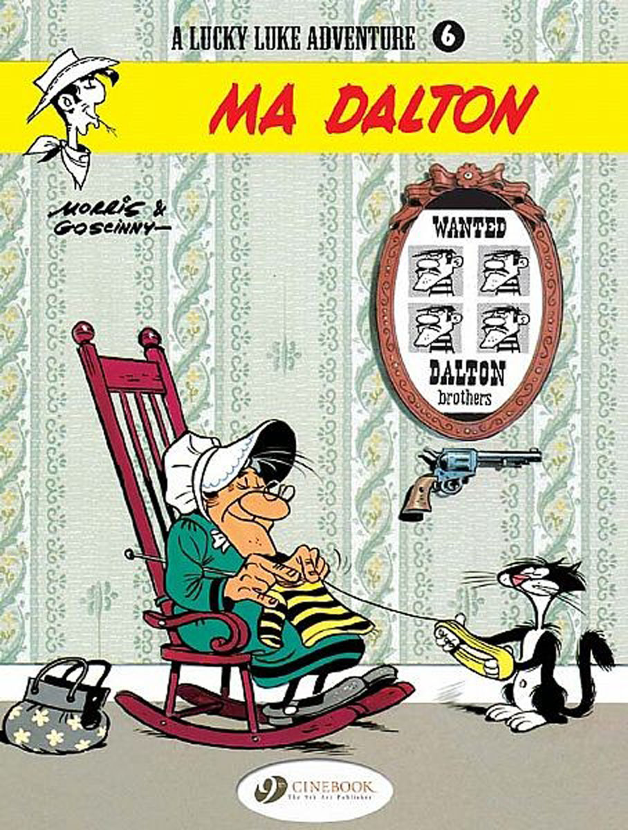 Lucky Luke Vol.6: Ma Dalton lucky luke vol 12 the rivals of painful gulch