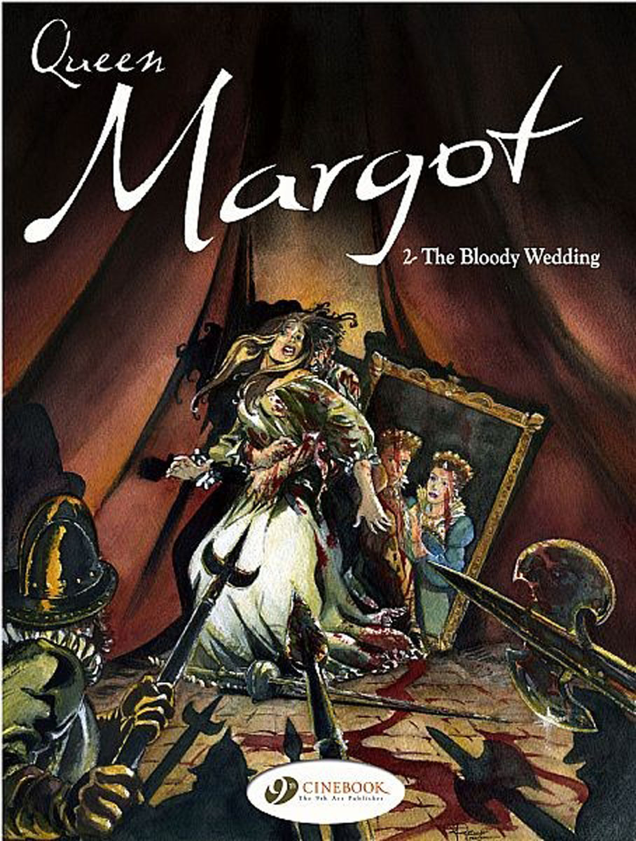 Queen Margot Vol.2: The Bloody Wedding earth 2 society vol 4 life after death