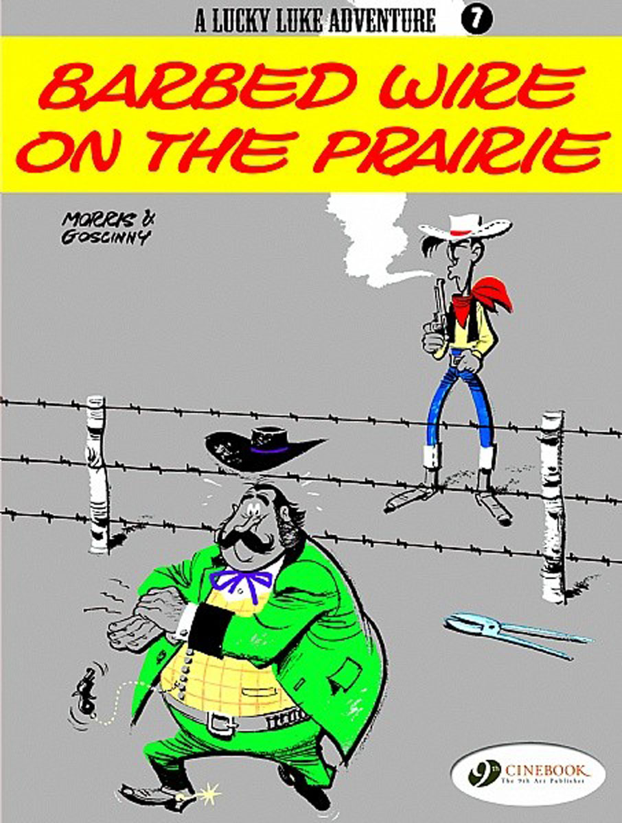 Lucky Luke Vol.7: Barbed Wire on the Prairie lucky luke vol 12 the rivals of painful gulch