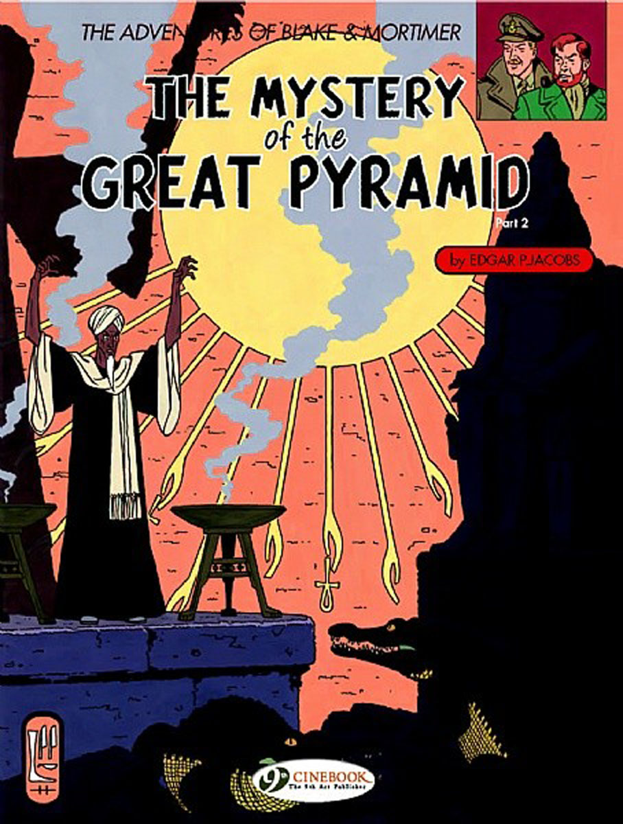 Blake & Mortimer Vol.3: The Mystery of the Great Pyramid Part 2 crusade vol 3 the master of machines