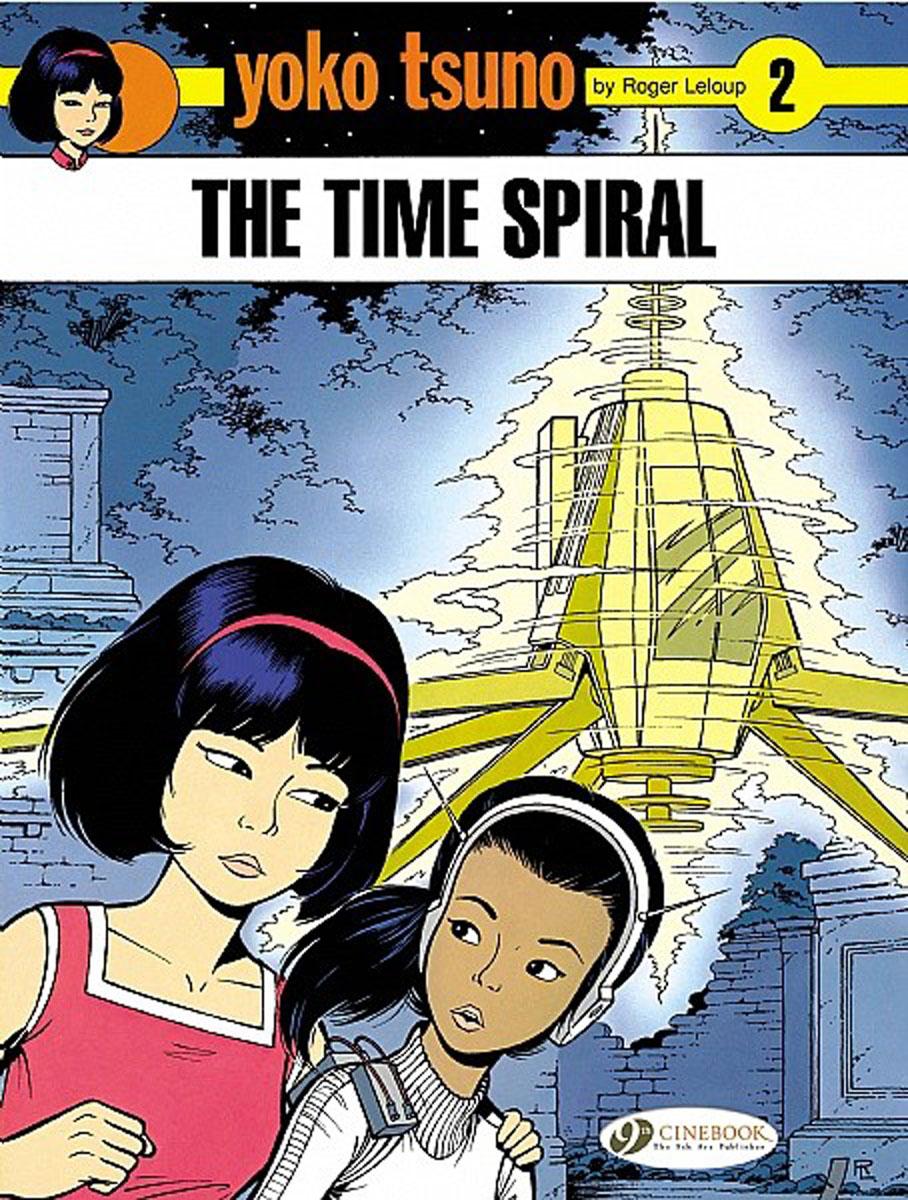 Yoko Tsuno Vol.2: The Time Spiral ruins