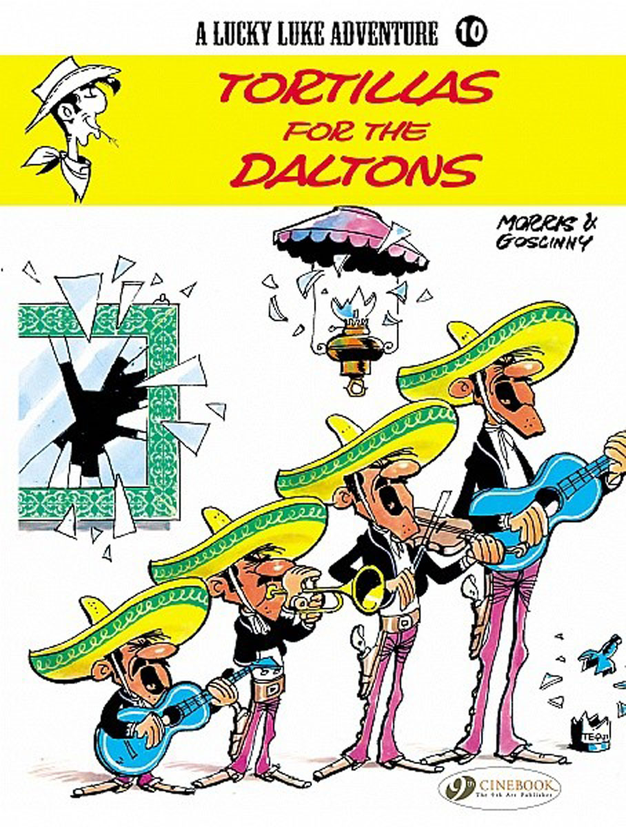 Lucky Luke Vol.10: Tortillas for the Daltons lucky luke vol 12 the rivals of painful gulch