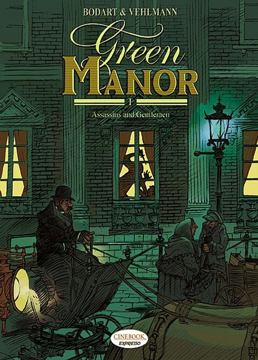 Green Manor Vol.1: Assassins and Gentlemen green arrow vol 1 the death and life of oliver queen rebirth