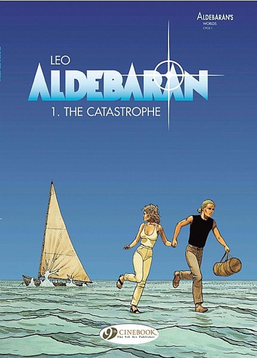 Aldebaran Vol.1: The Catastrophe уэллс г война миров the war of the worlds