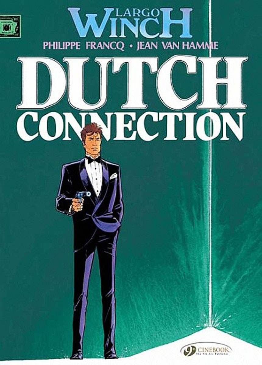 Largo Winch Vol.3: Dutch Connection crusade vol 3 the master of machines