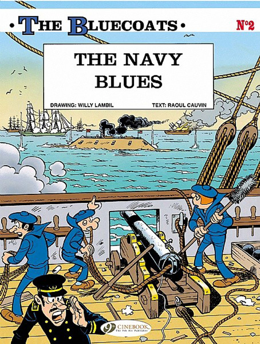 Bluecoats, The Vol.2: The Navy Blues victorian america and the civil war