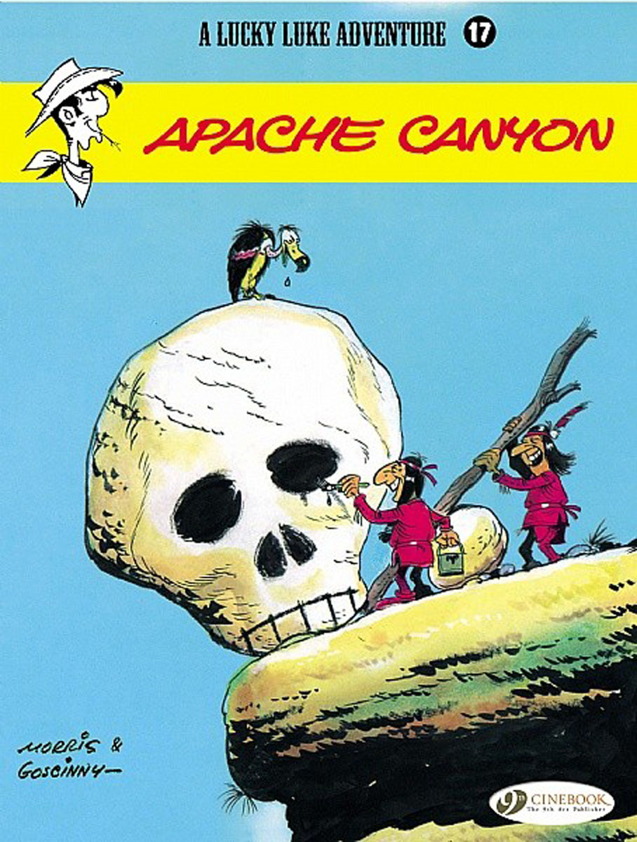 Lucky Luke Vol. 17: Apache Canyon jim hornickel negotiating success tips and tools for building rapport and dissolving conflict while still getting what you want