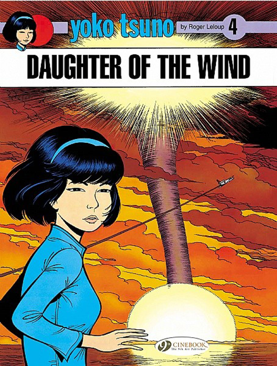 Yoko Tsuno Vol.4: Daughter of the Wind lament of the lost moors vol 4 kyle of klanach