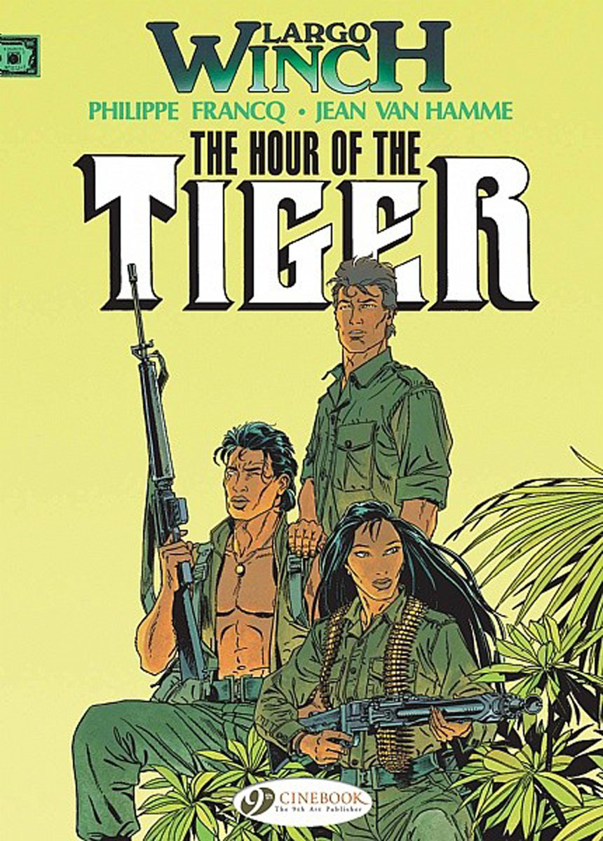 Largo Winch Vol.4: The Hour of the Tiger oliver simon fbp federal bureau of physics vol 4