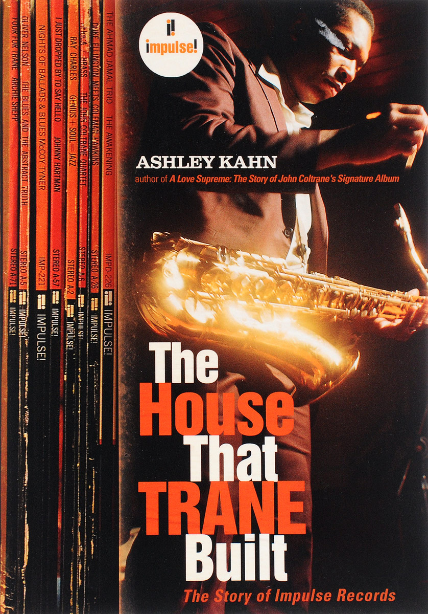 The House That Trane Built: The Story of Impulse Records rollason j barack obama the story of one man s journey to the white house level 2 сd