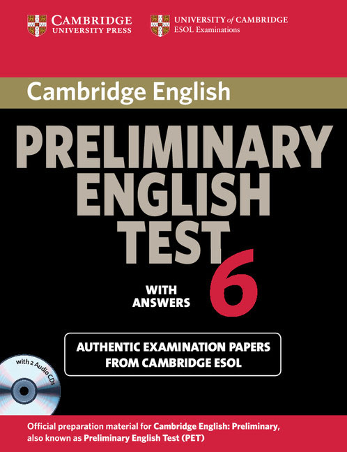 Cambridge Preliminary English Test 6 Self Study Pack (Student's Book with answers and Audio CDs (2)) cambridge grammar for pet book with answers 2 cd