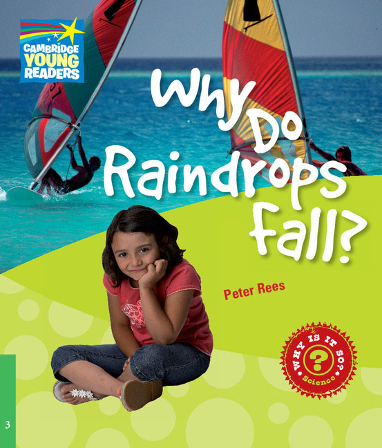 Why Do Raindrops Fall? Level 3: Factbook i m the vampire that s why