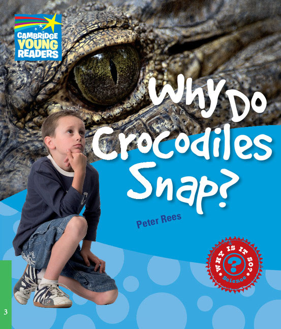 Why Do Crocodiles Snap? Level 3 Factbook why do i sing
