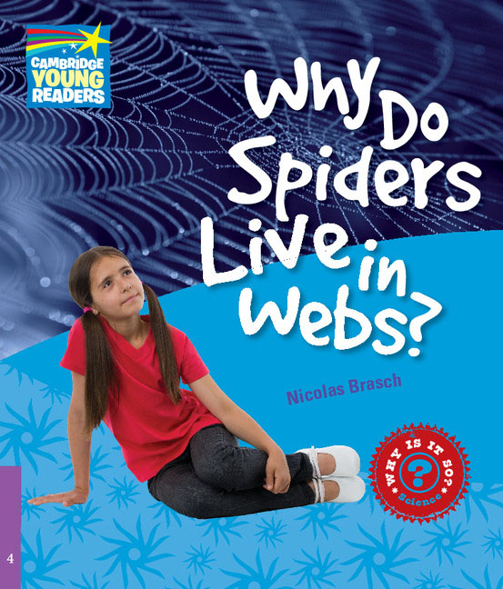 Why Do Spiders Live in Webs? Level 4 Factbook nine inch nails live beside you in time