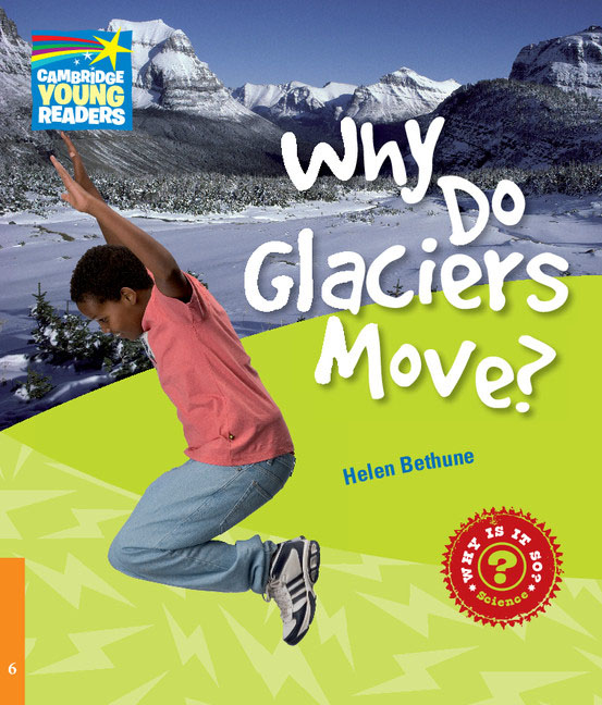 Why Do Glaciers Move? Level 6 Factbook volcanoes legend of batok volcano level 5