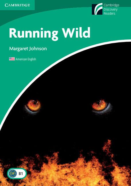 Running Wild Level 3 Lower-intermediate American English murder by art level 5 upper intermediate cambridge english readers