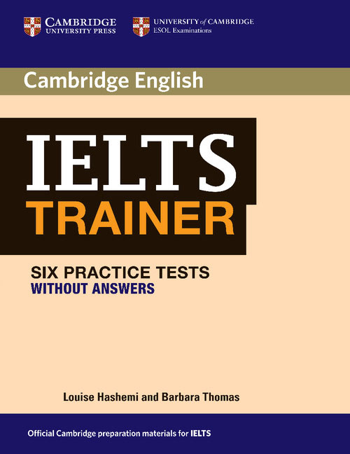 IELTS Trainer Six Practice Tests without Answers milton j exams ielts practice tests 2 with answers