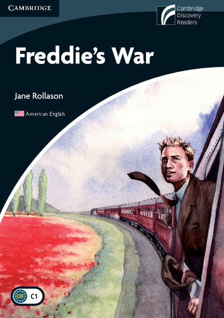 Freddie's War Level 6 Advanced American English Edition hewings martin thaine craig cambridge academic english advanced students book