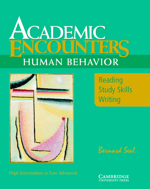 Academic Encounters: Human Behavior Student's Book contemporary topics 2 high intermediate academic listening and note taking skills dvd