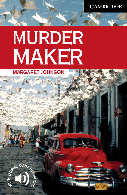 Murder Maker Level 6 murder by art level 5 upper intermediate cambridge english readers