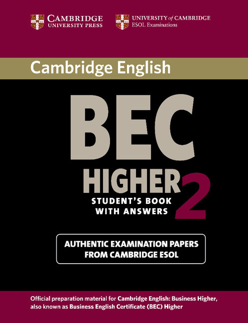 Cambridge BEC 2 Higher Student's Book with Answers pass cambridge bec higher self study practice tests with key cd